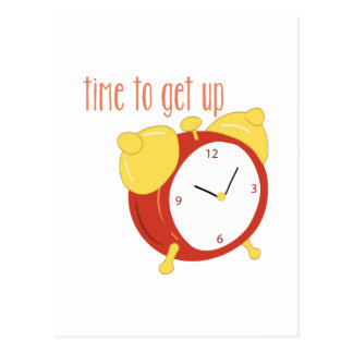 Time To Get Up Postcard