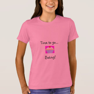 Time to go baking! T-Shirt