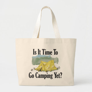 Time To Go Camping Tote Bag