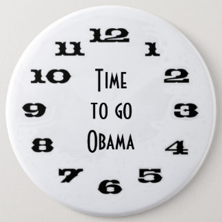 Time to go Obama 6 Cm Round Badge