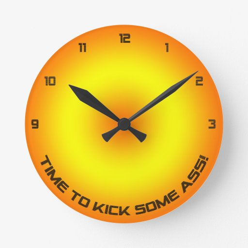 Time To Kick... Wall Clock