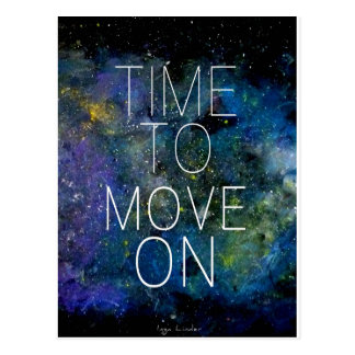 Time to move on - cosmic, night sky with stars postcard