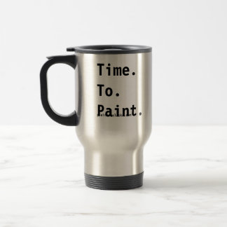 Time To Paint Artists Travel Mug