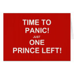 Time to panic! Just one prince left! Card