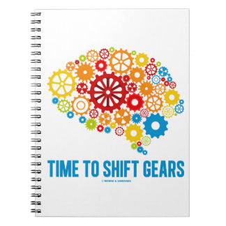 Time To Shift Gears (Gears Brain) Notebook