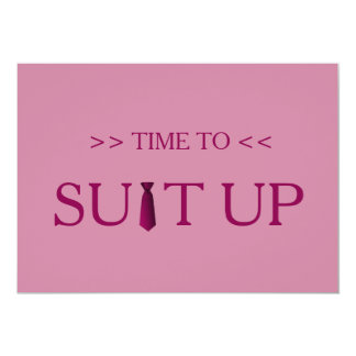 Time to Suitup Pink Background 13 Cm X 18 Cm Invitation Card
