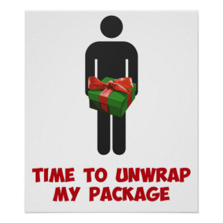 Time to Unwrap My Christmas Package Poster