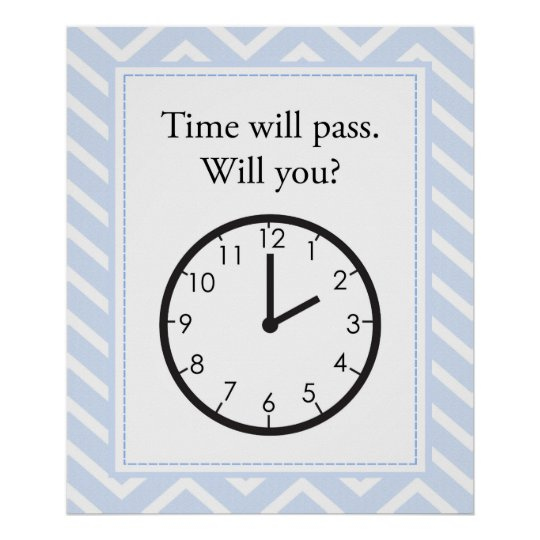 Time Will Pass, Will You? Poster