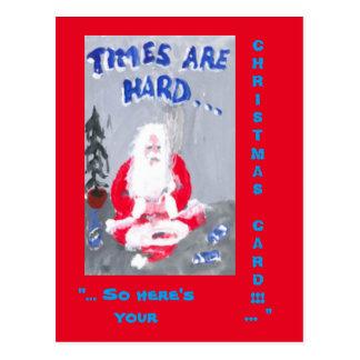 TIMES ARE HARD CHRISTMAS POSTCARD