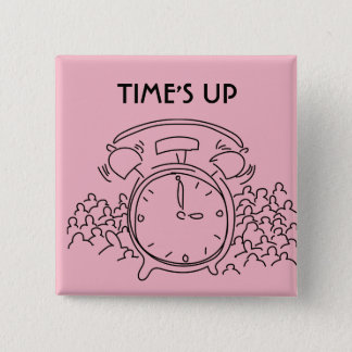 TIME'S UP Style 15 15 Cm Square Badge