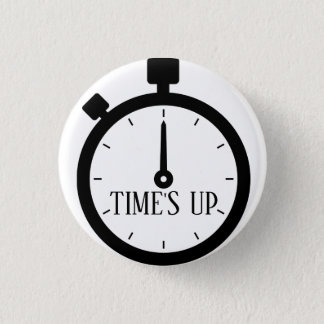 TIME'S UP Style 16 3 Cm Round Badge