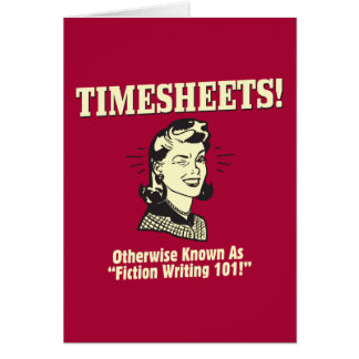 Timesheets: Fiction Writing 101 Card