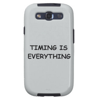 TIMING IS EVERYTHING QUOTES TRUISM FACTS LIFE LOVE SAMSUNG GALAXY SIII CASE