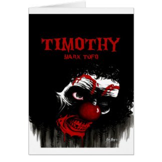 Timothy By Mark Tufo Card