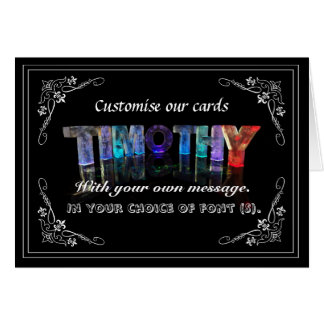 Timothy -  Name in Lights greeting card (Photo)