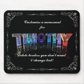 Timothy - The Name Timothy in 3D Lights (Photogra Mouse Pad