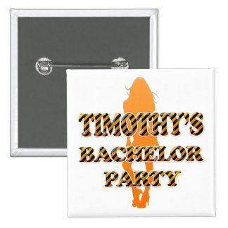 Timothy's Bachelor Party Pin