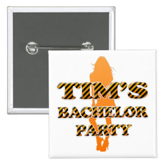 Tim's Bachelor Party Button