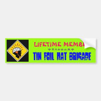 Tin Foil Hat Brigade Bumper Sticker Car Bumper Sticker