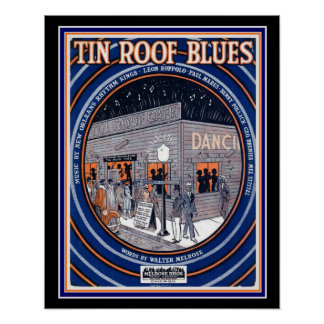 Tin Roof Blues Deco Sheet Music Poster 16 x 20