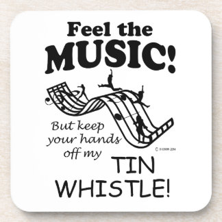 Tin Whistle Feel The Music Drink Coaster