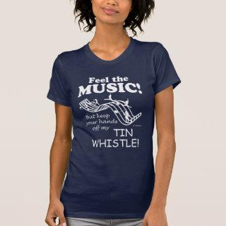 Tin Whistle Feel The Music T-Shirt