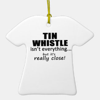 Tin Whistle Isn't Everything Christmas Ornaments
