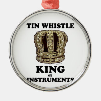 Tin Whistle King of Instruments Ornament