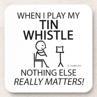 Tin Whistle Nothing Else Matters Beverage Coaster