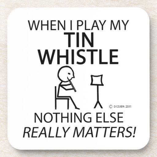 Tin Whistle Nothing Else Matters Beverage Coaster