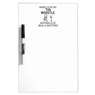 Tin Whistle Nothing Else Matters Dry-Erase Boards