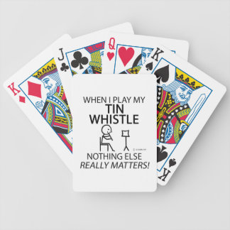 Tin Whistle Nothing Else Matters Bicycle Card Deck