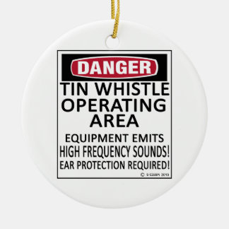 Tin Whistle Operating Area Ornaments