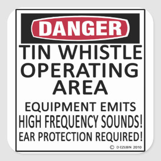 Tin Whistle Operating Area Square Sticker