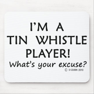 Tin Whistle Player Excuse Mouse Pad