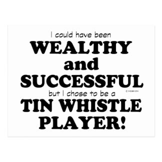 Tin Whistle Wealthy & Successful Postcard