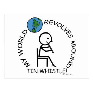 Tin Whistle - World Revolves Around Postcard