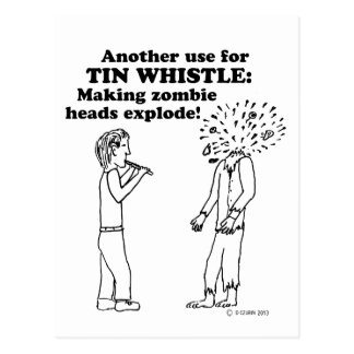 Tin Whistle Zombie Explode Post Cards