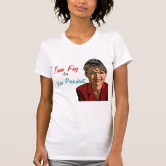 Tina Fey for Vice President! T-Shirt