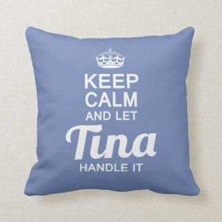 Tina handle it! cushion