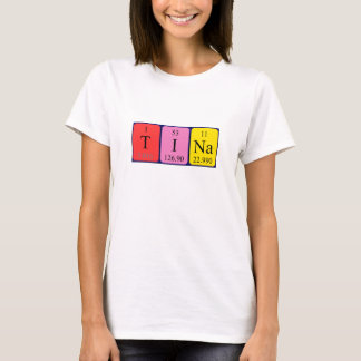 Tina periodic table name shirt