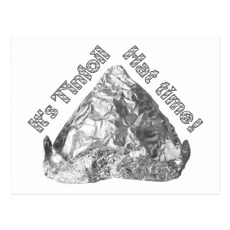 Tinfoil Hat Time Post Card