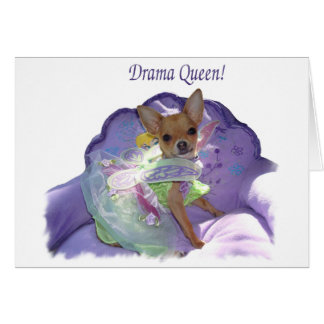 """Tinkerbell the """"Drama Queen!"""" Greeting Card"""