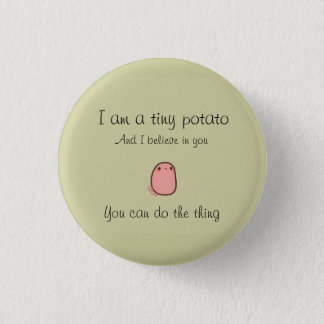 Tiny potato short prop 3 cm round badge