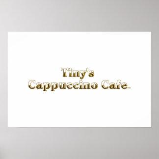 Tiny s Cappuccino Cafe Logo Print
