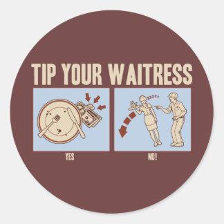 Tip Your Waitress Round Sticker