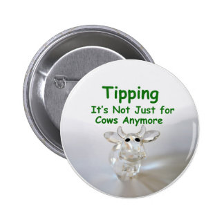 Tipping - it's not just for cows anymore button