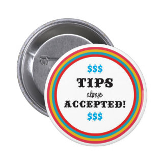 tips always Accepted 6 Cm Round Badge