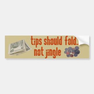 Tips should fold bumper sticker