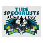 Tire Specialists Gone Wild Poster